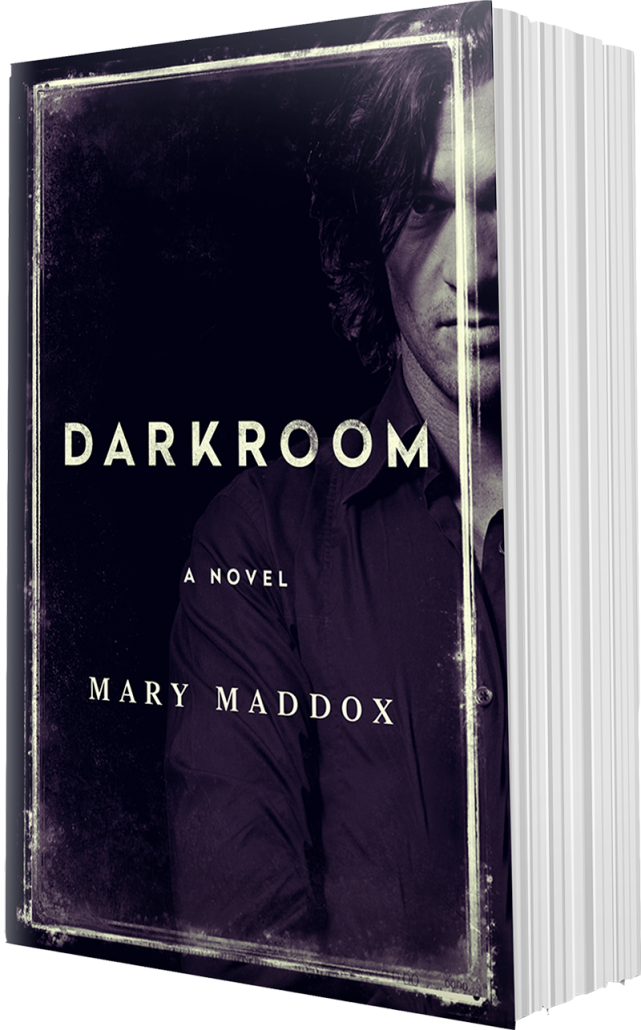 Darkroom - A Novel by Mary Maddox