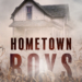 Hometown Boys coming out January 21